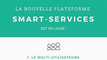 Nouvelle plateforme Smart-Services : On dévoile tout !